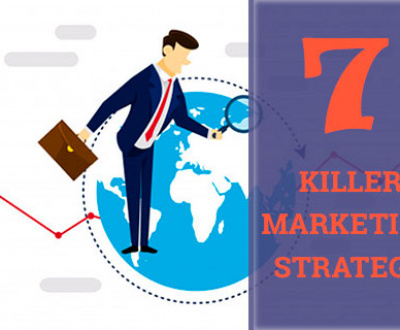 7 Killer Digital Marketing Strategy
